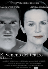 El veneno del teatro - Cartel - Teatro