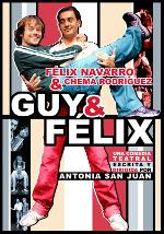 Guy & Félix - Cartel - Teatro
